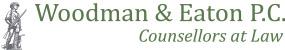 Woodman & Eaton P.C. Counsellors at Law